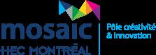 Mosaic HEC Montréal - Pôle créativité & innovation